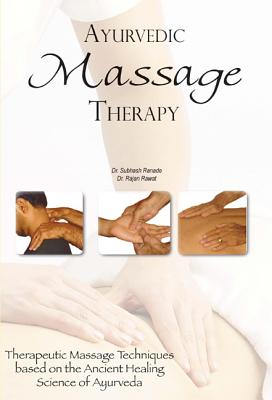 Ayurvedic Massage Therapy By Ranade, Subhash/ Rawat, Rajan
