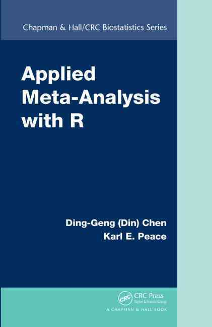 Applied Meta-analysis With R By Chen, Ding-geng/ Peace, Karl E.